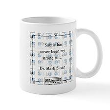 SUBTLE HAS NEVER Small Mugs