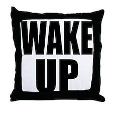 WAKE UP Message Throw Pillow