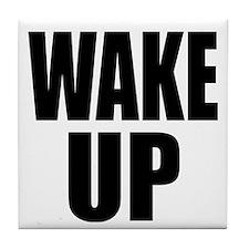 WAKE UP Message Tile Coaster