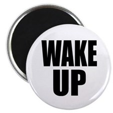 WAKE UP Message Magnet