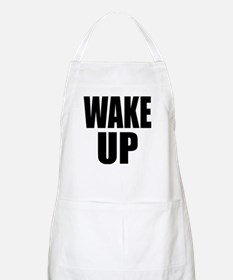 WAKE UP Message BBQ Apron