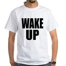 WAKE UP Message Shirt
