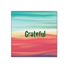 "grateful Square Sticker 3"" x 3"""