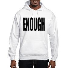 ENOUGH Hoodie