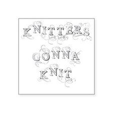 "Cute Knitter Square Sticker 3"" x 3"""