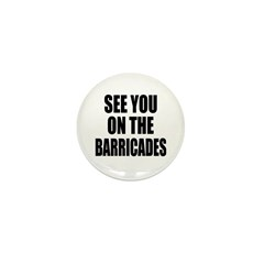 See You on the Barricades Mini Button (10 pack)