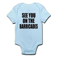 See You on the Barricades Infant Bodysuit