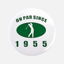 """1955 Golfer's Birthday 3.5"""" Button"""