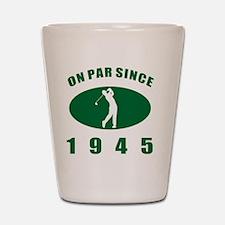 1945 Golfer's Birthday Shot Glass