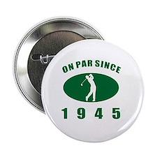 """1945 Golfer's Birthday 2.25"""" Button"""