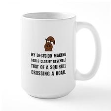 Decision Making Squirrel Mugs