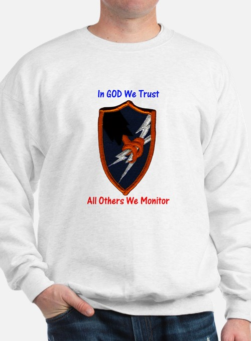 Cute In god we trust all others we monitor Sweatshirt