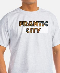FRANTIC CITY T-Shirt