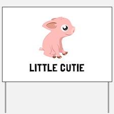 Little Cutie Pig Yard Sign