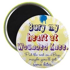 Bury My Heart Magnets
