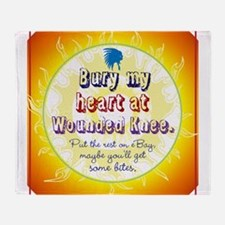 Bury My Heart Throw Blanket