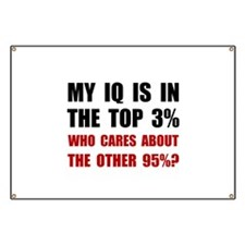 My IQ Who Cares Banner