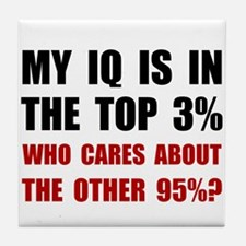 My IQ Who Cares Tile Coaster