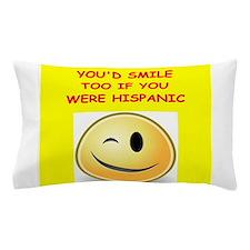 hispanic Pillow Case