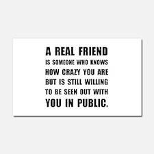 Real Friend Crazy Car Magnet 20 x 12