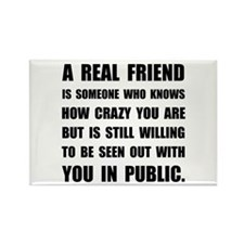 Real Friend Crazy Magnets