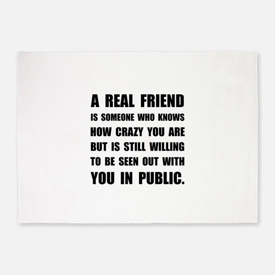 Real Friend Crazy 5'x7'Area Rug
