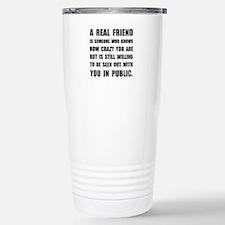 Real Friend Crazy Travel Mug