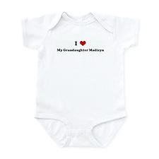 I Love My Grandaughter Madisy Infant Bodysuit