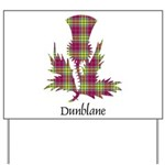 Thistle - Dunblane dist. Yard Sign