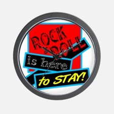 Rock And Roll Is here Wall Clock