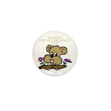 HOORAY FOR GOUNDHOG'S DAY! Mini Button (10 pack)
