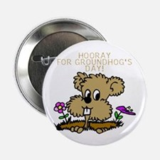 HOORAY FOR GOUNDHOG'S DAY! Button