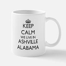 Keep calm we live in Ashville Alabama Mugs