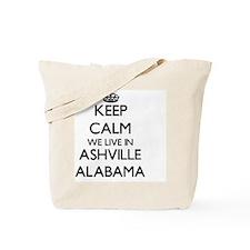 Keep calm we live in Ashville Alabama Tote Bag