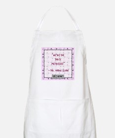 WE'RE THE DIRTY MISTRESSES Apron