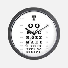 """Too Much Sex"" Wall Clock"