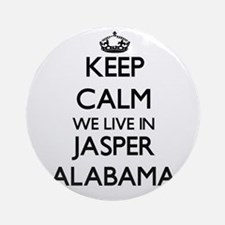 Keep calm we live in Jasper Alaba Ornament (Round)