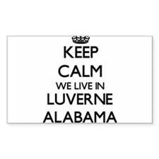 Keep calm we live in Luverne Alabama Decal