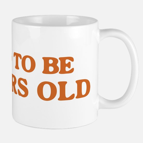 Proud to be 97 Years Old Mug