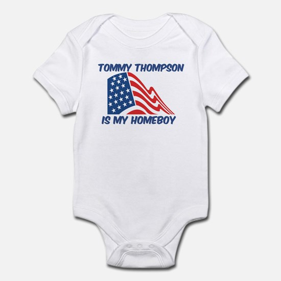 TOMMY THOMPSON is my homeboy Infant Bodysuit