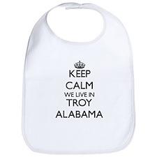 Keep calm we live in Troy Alabama Bib