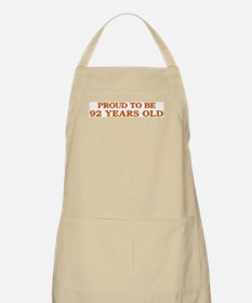 Proud to be 92 Years Old BBQ Apron