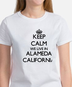 Keep calm we live in Alameda California T-Shirt