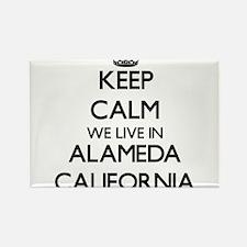 Keep calm we live in Alameda California Magnets