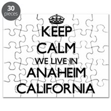 Keep calm we live in Anaheim California Puzzle