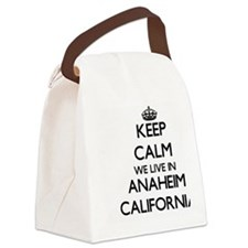 Keep calm we live in Anaheim Cali Canvas Lunch Bag