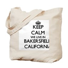 Keep calm we live in Bakersfield Californ Tote Bag