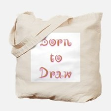 Born To Draw 6 Tote Bag