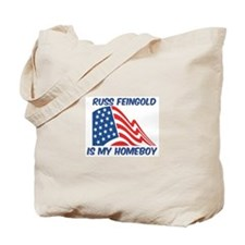 RUSS FEINGOLD is my homeboy Tote Bag