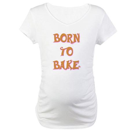 Born To Bake 2 Maternity T-Shirt